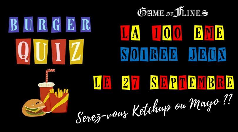 la 100 ème soirée jeux le 27 septembre Game of Flines l'association ludique entre le Douaisis et la Pévèle !